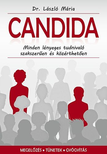 Candida - Minden lényeges tudnivaló szakszerűen és közérthetően